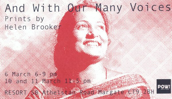 Helen-Brooker_POW-Thanet_-Flyer-1_And-With-Our-Many-Voices_March-2018_Resort-Studios-Margate